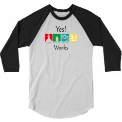 yes work science 3/4 Sleeve Shirt | Artistshot