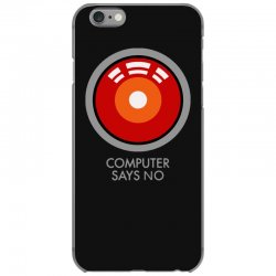 computer says no funny geek game iPhone 6/6s Case | Artistshot