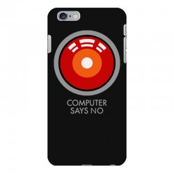 computer says no funny geek game iPhone 6 Plus/6s Plus Case | Artistshot