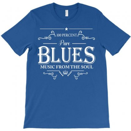 100 Percent Pure Blues Music From The Soul T-shirt Designed By Designbysebastian