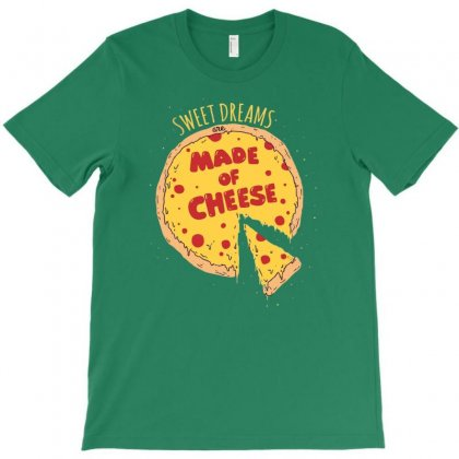 Made Of Cheese T-shirt Designed By Gematees