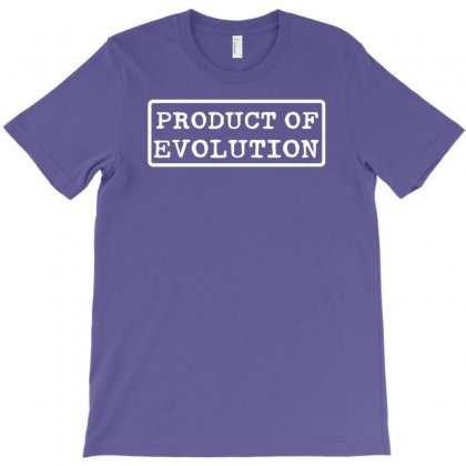 Product Of Evolution T-shirt Designed By Tonyhaddearts