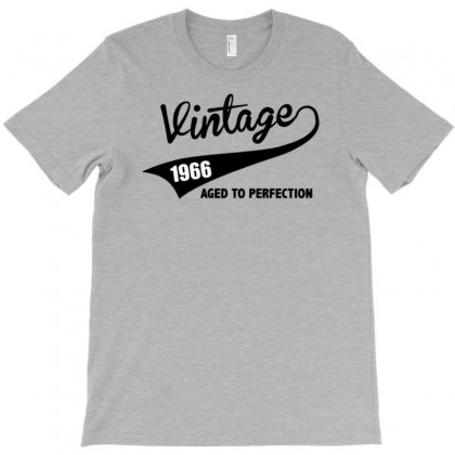 Vintage 1966 Aged To Perfection T-shirt Designed By Tonyhaddearts