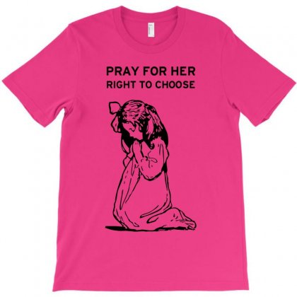 Pray For Abortion T-shirt Designed By Godlovesabortion