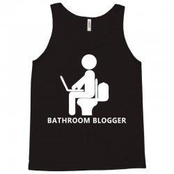 funny bathroom blogger Tank Top | Artistshot