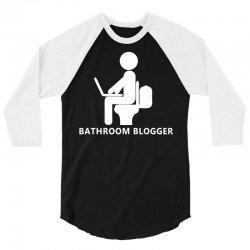 funny bathroom blogger 3/4 Sleeve Shirt | Artistshot