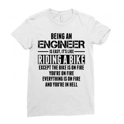 Being An Engineer... Ladies Fitted T-shirt Designed By Sabriacar