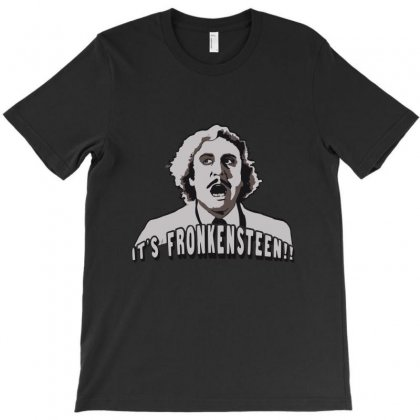 It's Fronkensteen T-shirt Designed By Kamen