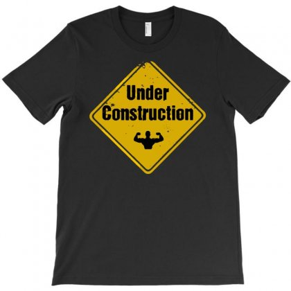 Under Construction T-shirt Designed By Gematees