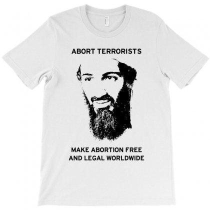 Abort Osama T-shirt Designed By Godlovesabortion