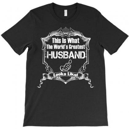 Worlds Greatest Husband Looks Like T-shirt Designed By Designbysebastian