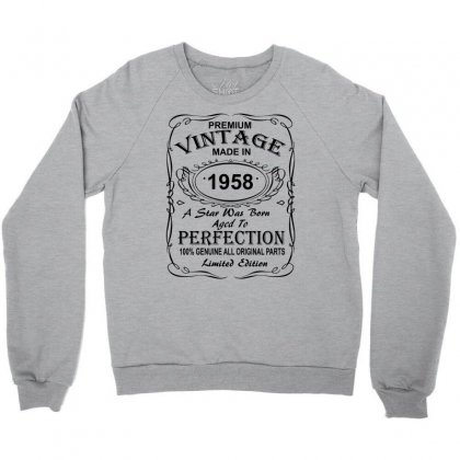 Birthday Gift Ideas For Men And Women Was Born 1958 Crewneck Sweatshirt Designed By Killakam