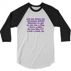 Funny ADHD quote 3/4 Sleeve Shirt | Artistshot