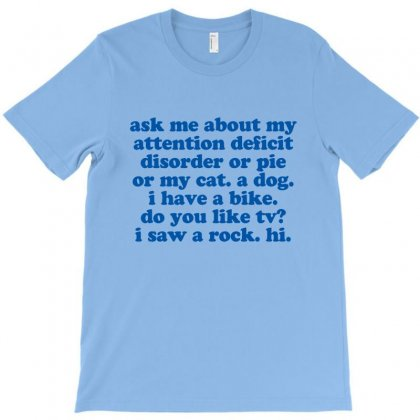Adhd Humorous Quote T-shirt Designed By Jomadado