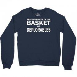 PROUD MEMBER OF THE BASKET OF DEPLORABLES Crewneck Sweatshirt | Artistshot