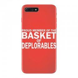 PROUD MEMBER OF THE BASKET OF DEPLORABLES iPhone 7 Plus Case | Artistshot