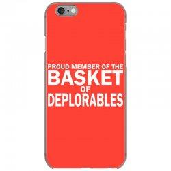 PROUD MEMBER OF THE BASKET OF DEPLORABLES iPhone 6/6s Case | Artistshot