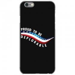 Proud To Be Deplorable iPhone 6/6s Case   Artistshot