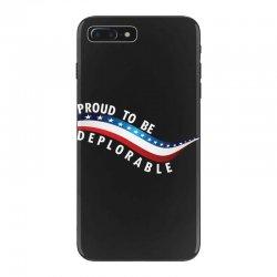 Proud To Be Deplorable iPhone 7 Plus Case   Artistshot