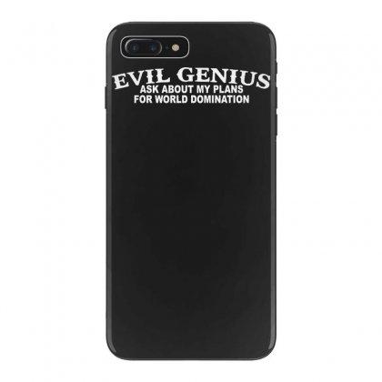 Evil Genius Iphone 7 Plus Case Designed By Tonyhaddearts