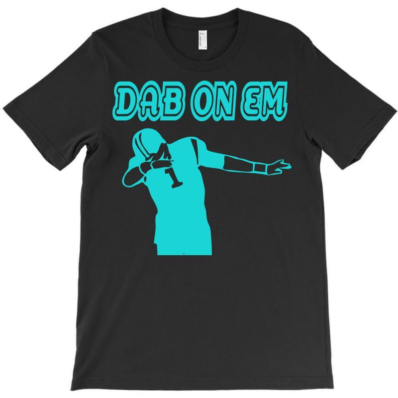 65cd929d Cam Newton Carolina Panthers Dab On Em T-shirt. By Artistshot