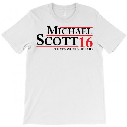 Michael Scott 2016 That's What She Said The Office T-shirt Designed By Designbysebastian
