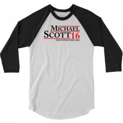 MICHAEL SCOTT 2016 THAT'S WHAT SHE SAID THE OFFICE 3/4 Sleeve Shirt | Artistshot