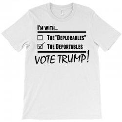 Donald Trump Deportables T-Shirt | Artistshot