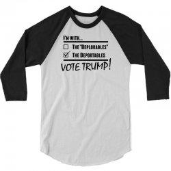 Donald Trump Deportables 3/4 Sleeve Shirt | Artistshot