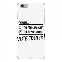 Donald Trump Deportables iPhone 6 Plus/6s Plus Case | Artistshot