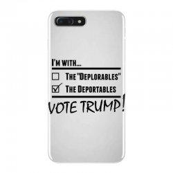 Donald Trump Deportables iPhone 7 Plus Case | Artistshot