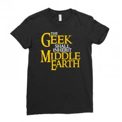 geek shall inherit middle earth Ladies Fitted T-Shirt   Artistshot