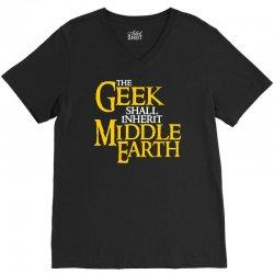 geek shall inherit middle earth V-Neck Tee   Artistshot