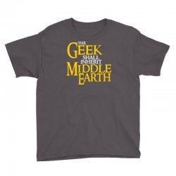geek shall inherit middle earth Youth Tee   Artistshot