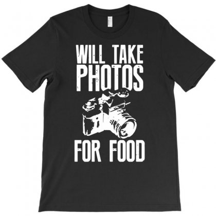 Will Take Photos For Food T-shirt Designed By Gematees