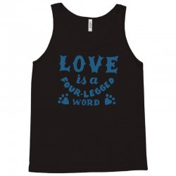 love is a four legged word Tank Top | Artistshot