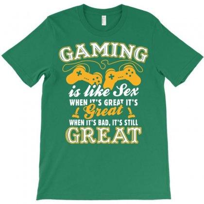 Gaming Is Like Sex T-shirt Designed By Tshiart