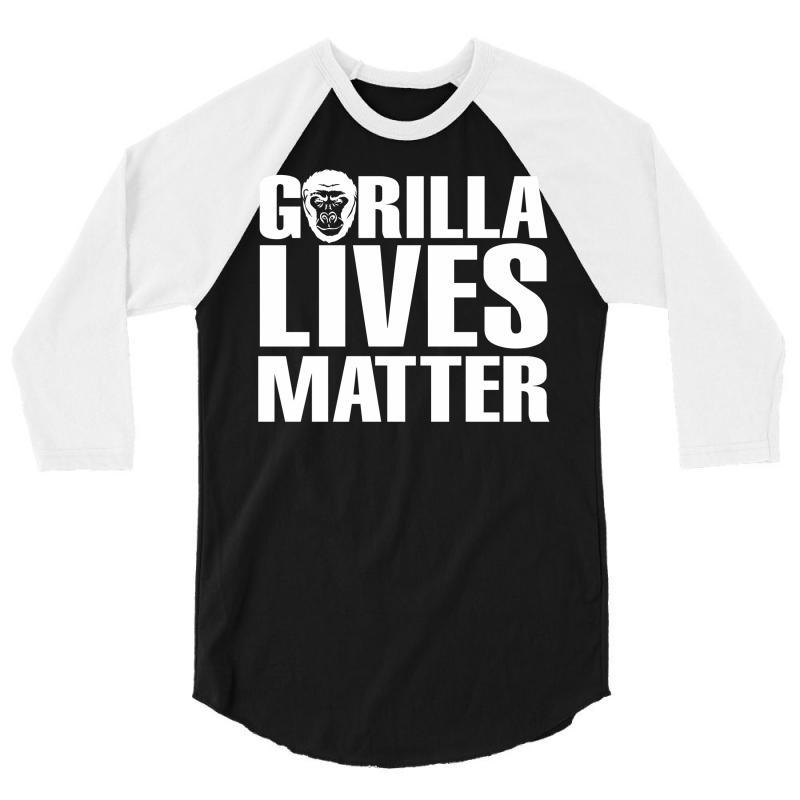 Gorilla Lives Matter 3/4 Sleeve Shirt | Artistshot