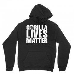 Gorilla Lives Matter Unisex Hoodie | Artistshot