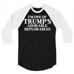I Am One Of Trumps Adorable Deplorables 3/4 Sleeve Shirt | Artistshot