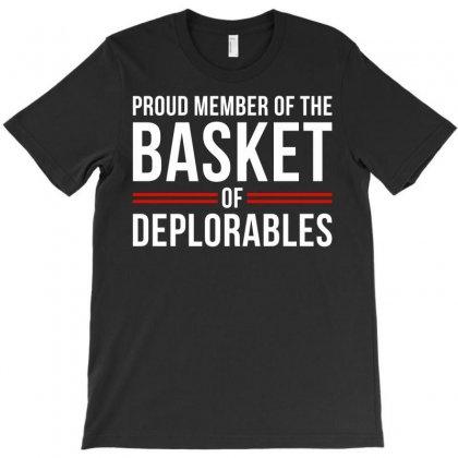 Proud Member Of The Basket Deplorables T-shirt Designed By Eugene