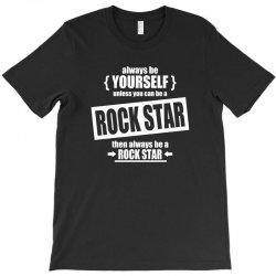 funny rock star T-Shirt | Artistshot