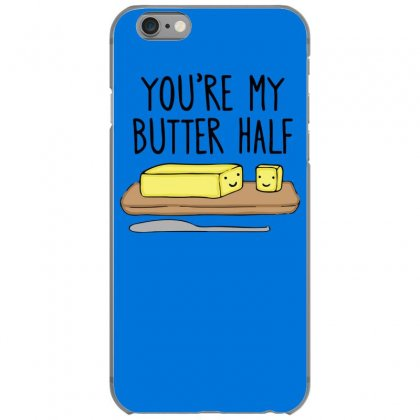You're My Butter Half Iphone 6/6s Case Designed By Gematees