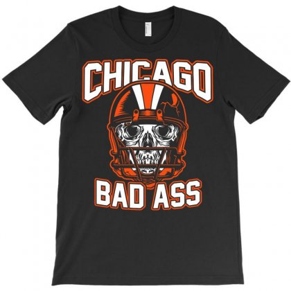 Chicago Bad Ass T-shirt Designed By Jokers