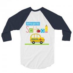 Let's go to school 3/4 Sleeve Shirt | Artistshot