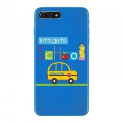 Let's go to school iPhone 7 Plus Case | Artistshot