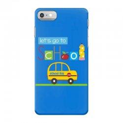 Let's go to school iPhone 7 Case | Artistshot