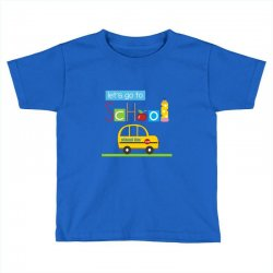 Let's go to school Toddler T-shirt | Artistshot