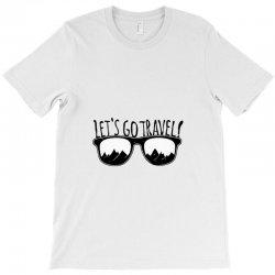 Let's go the Travel T-Shirt | Artistshot