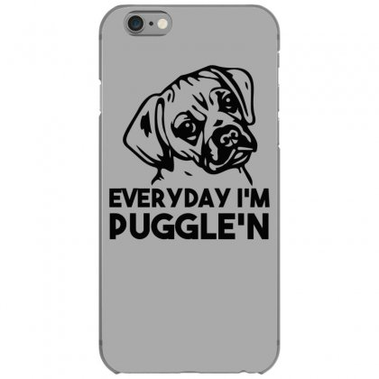 Everyday I'm Puggle'n Iphone 6/6s Case Designed By Gematees